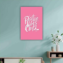 Load image into Gallery viewer, Positive Vibes Only Poster (Pink)