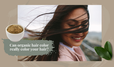 Can Organic Hair Color Really Color Your Hair?