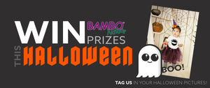 WIN BAMBO NATURE GOODIES this HALLOWEEN!