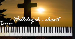Hallelujah Chant (members only) - Kingdom Music Training Center Pro