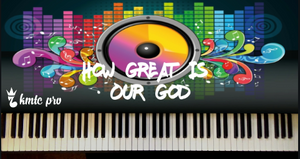 How Great Is Our God (members only) - Kingdom Music Training Center Pro