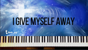 I Give Myself Away - Kingdom Music Training Center Pro