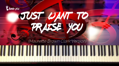 Just Want to Praise You - Judith McCallister version - members only - Kingdom Music Training Center Pro