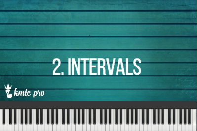 2.  Intervals - Kingdom Music Training Center Pro