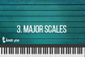 Major Scales - Kingdom Music Training Center Pro