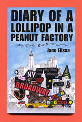 The Diary of a Lollipop in a Peanut Factory