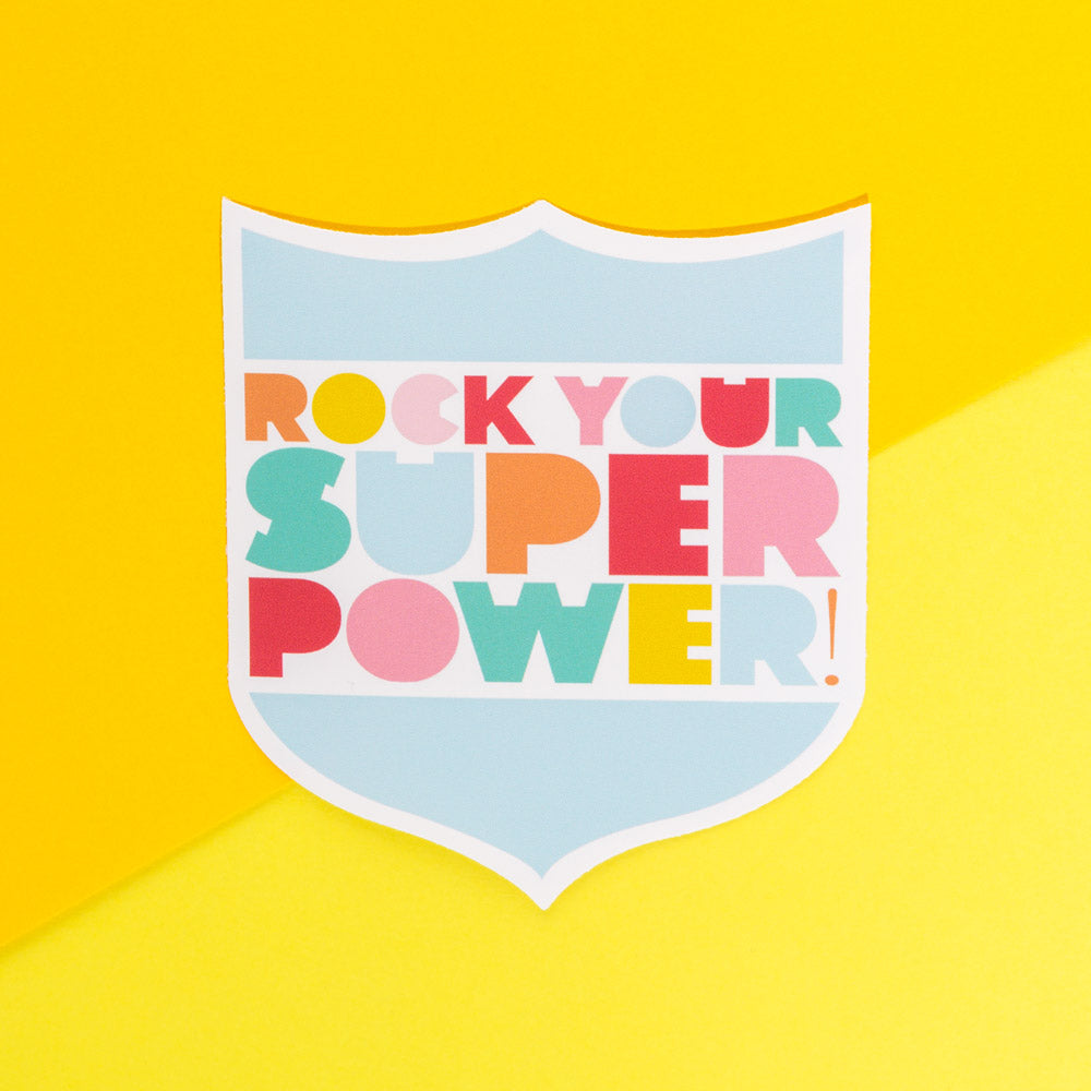 Vinyl Sticker – Rock Your Superpower! - The Happy Colour Shop