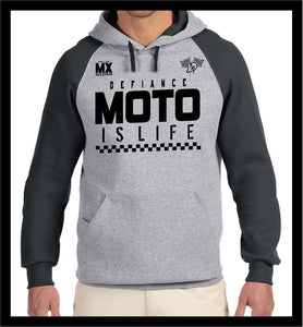 Moto is LIFE Sweatshirt - 2 tone Hoodie - Defiance Lifestyle, Race Apparel - Casual to Custom