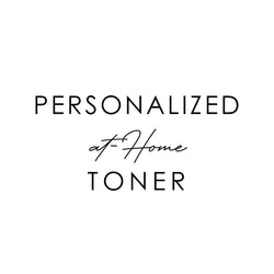 Personalized at-Home Toner