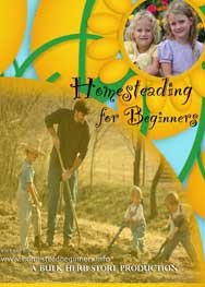 Homesteading for Beginners Volume One