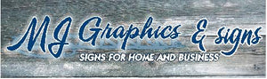 MJ Graphics Signs