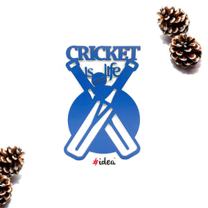 Cricket is life