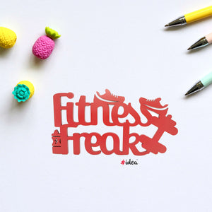 Fitness freak