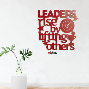 Leaders rise by lifting others