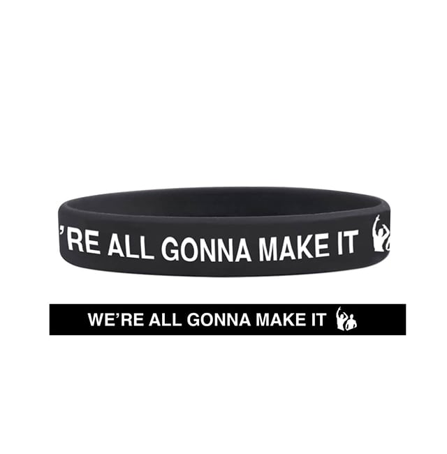 We're All Gonna Make It Wristband