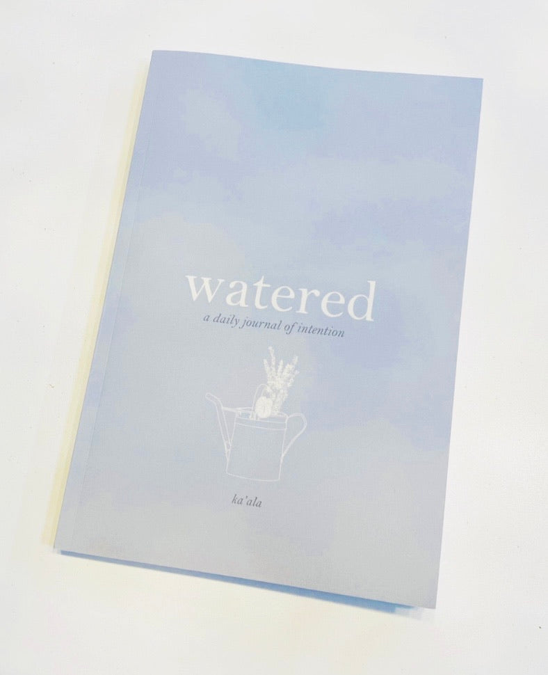 WATERED - Daily Intentions