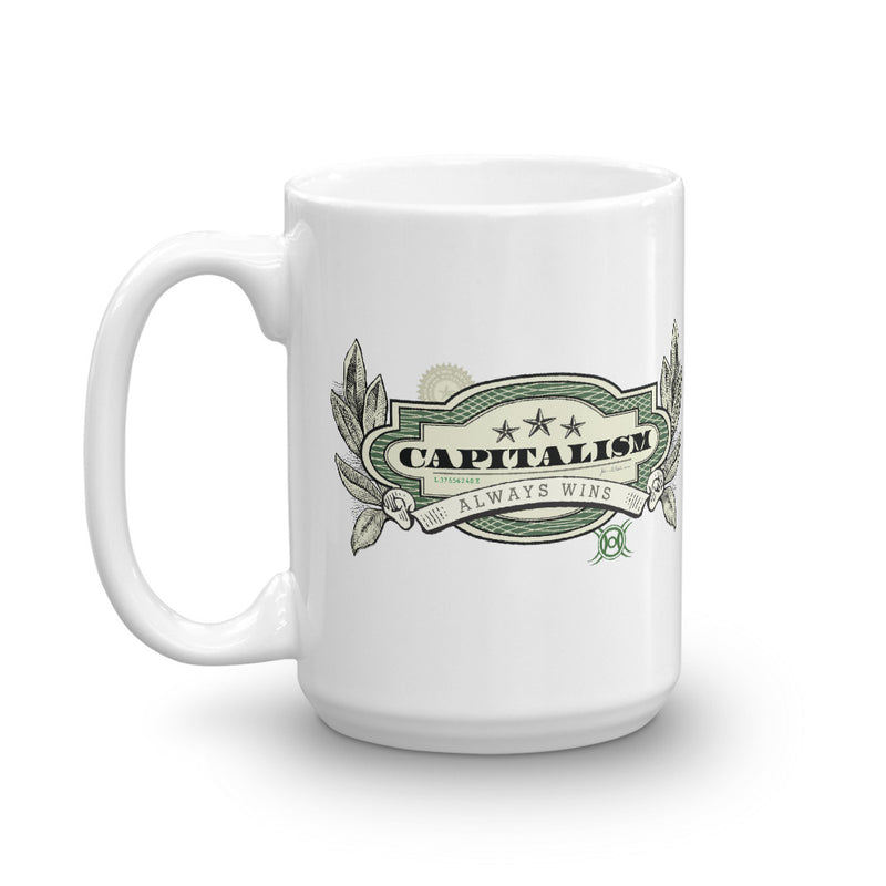 Capitalism Always Wins Mug