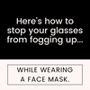 Here's how to stop glasses from fogging up with your face mask...