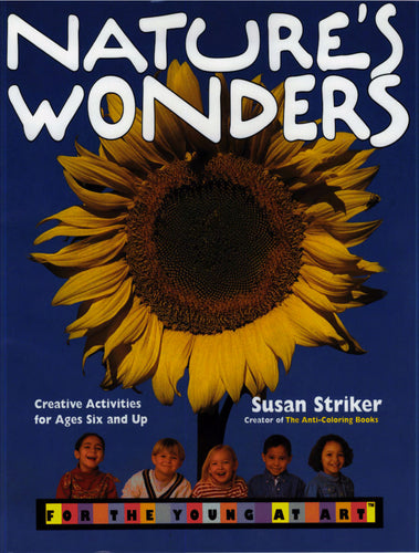 Nature's Wonders for the Young at Art®