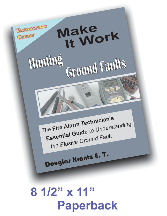Make It Work - Hunting Ground Faults - Paperback Version