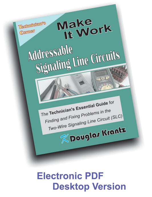 Make It Work - Addressable Signaling Line Circuits - Computer Version
