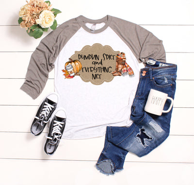 Raglan Shirt - Pumpkin Spice and Everything Nice