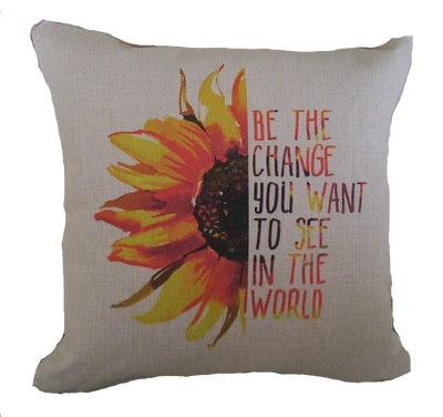 Pillow - Be The Change