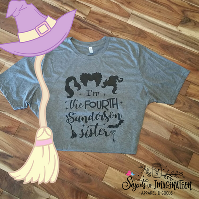 Shirt - Short Sleeve T-Shirt - I'm The Fourth Sanderson Sister