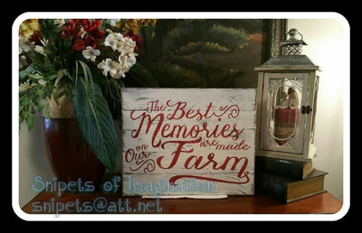 Wood Sign - The Best Memories are Made on the Farm