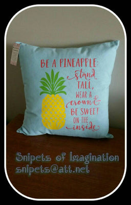 Pillow - Be A Pineapple Stand Tall - Teal