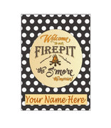 WELCOME TO OUR FIREPIT THE S'MORE THE MERRIER GARDEN FLAG
