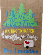 LIFE IS AN ADVENTURE CAMPING FLAG