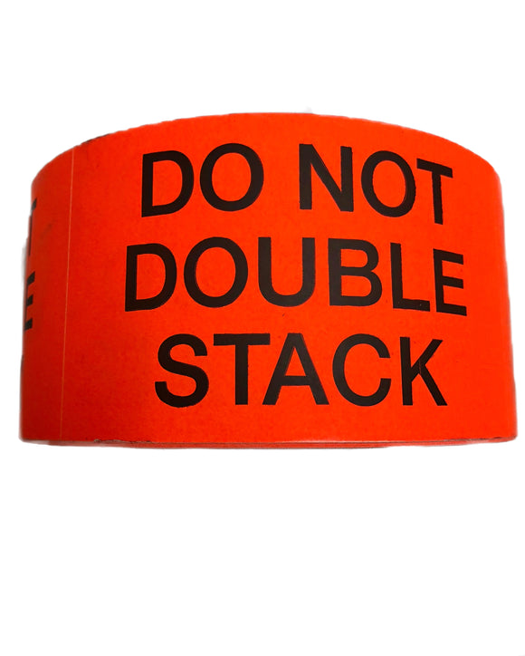 Do Not Double Stack Labels (500 per rl)