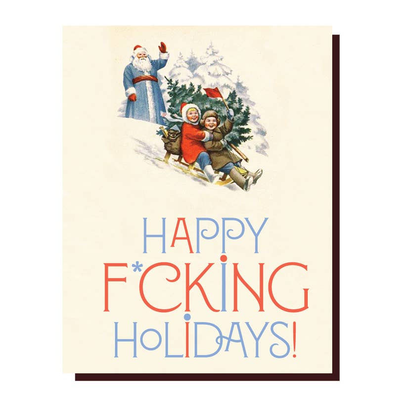 Happy Fucking Holidays