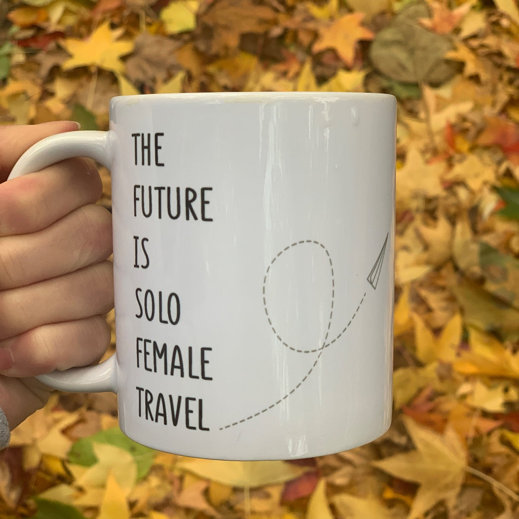 The Future Is Solo Female Travel Mug