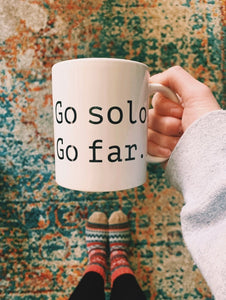 Go Solo, Go Far Mug