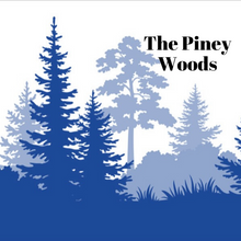 Load image into Gallery viewer, The Piney Woods
