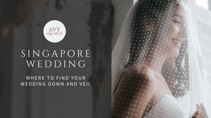 Where to find Bridal Gown and Wedding Veil for your Singapore wedding