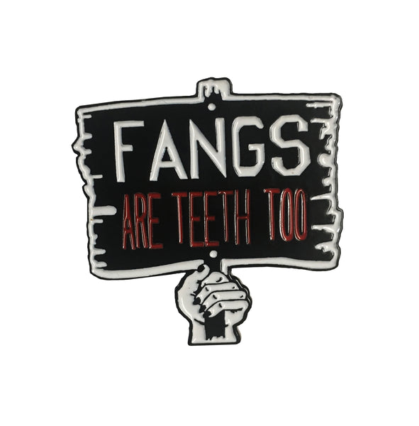 Fangs Are Teeth Too True Blood Vampire Pin
