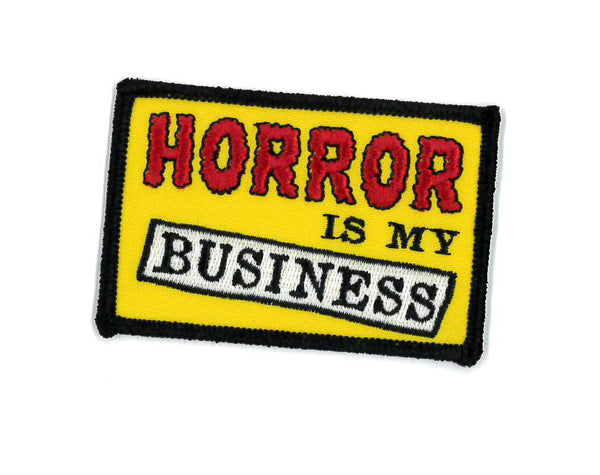 Horror Is My Business Embroidered Iron-On Patch Horror Patch