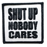 Nobody Cares Embroidered Iron-On Patch