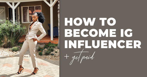How to Become an Instagram Influencer & Get Paid