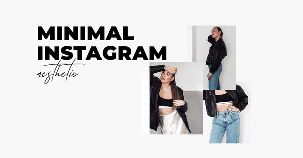 Influencer Inspiration: Minimal Style Instagram Feed (with Photos)