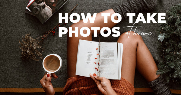 How to Take Aesthetic Pictures of Yourself at Home with Your iPhone