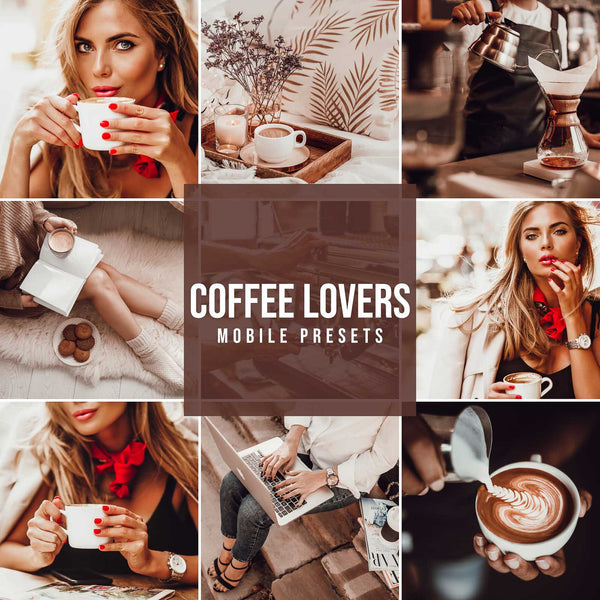 COFFEE LOVERS MOBILE LIGHTROOM PRESETS