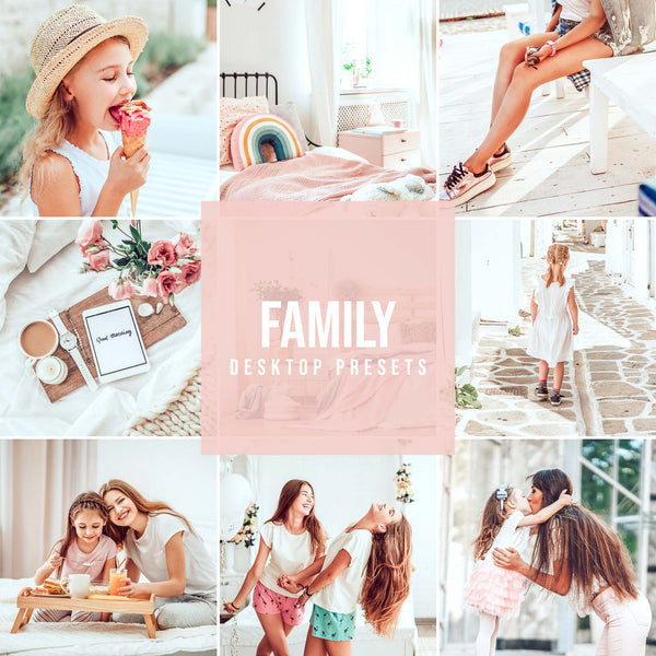FAMILY DESKTOP LIGHTROOM PRESETS