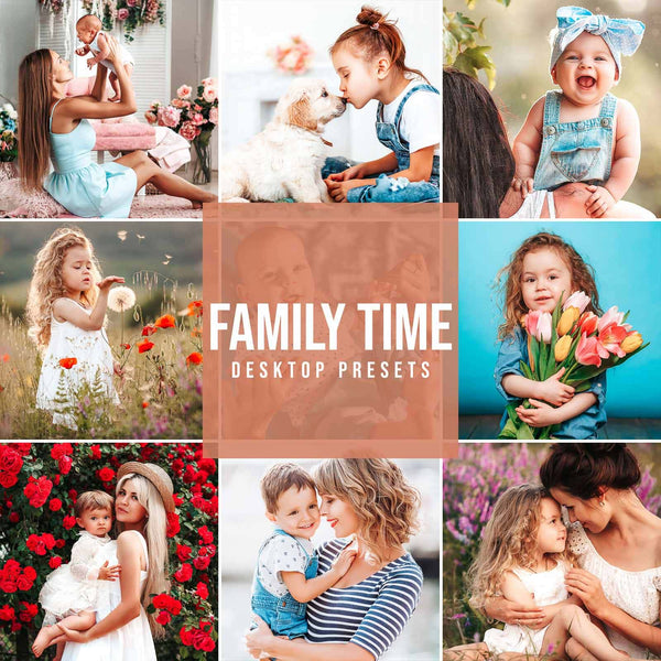 FAMILY TIME DESKTOP LIGHTROOM PRESETS