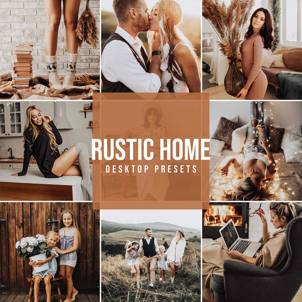 RUSTIC HOME DESKTOP LIGHTROOM PRESETS
