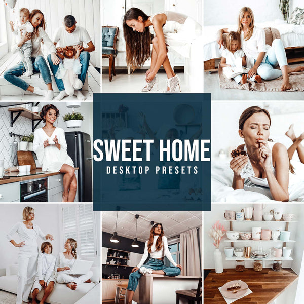SWEET HOME DESKTOP LIGHTROOM PRESETS