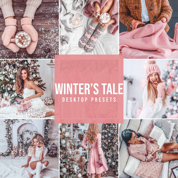 WINTER'S TALE DESKTOP LIGHTROOM PRESETS